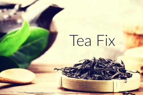 Tea Fix